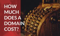 Find out the typical cost of a domain name to start planning to purchase your own.