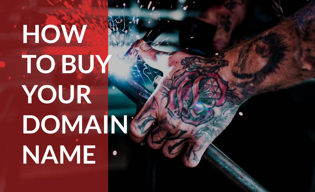 Learn how to buy a domain name to establish your new business.