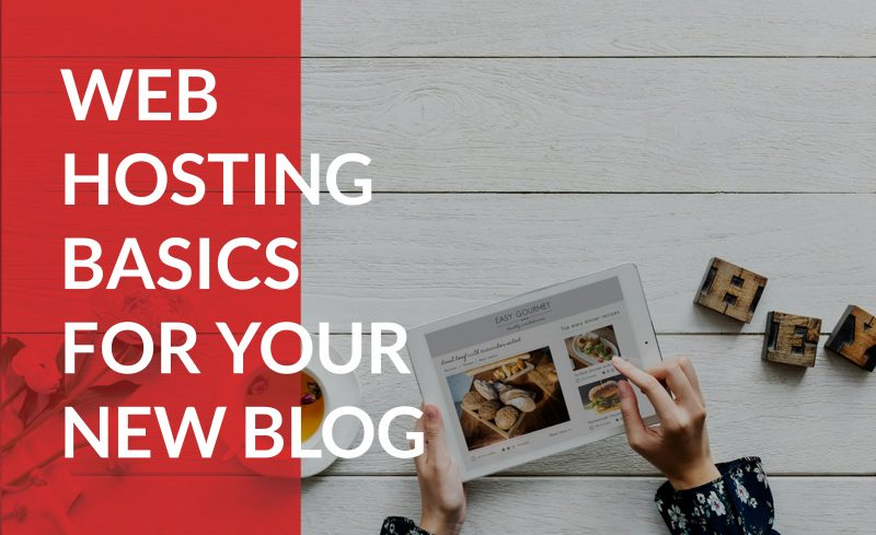 Understand basic web hosting for your blog.