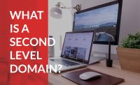 Understand how a second level domain affects your business.