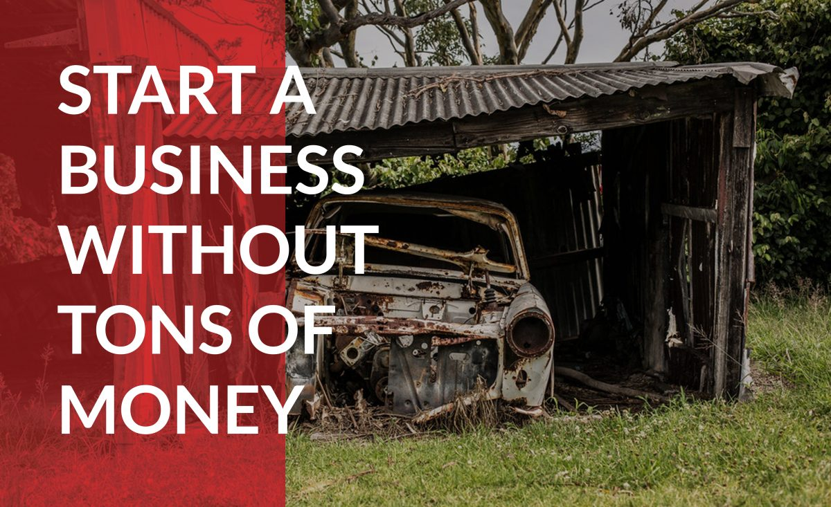 Start your new business without a huge upfront investment.