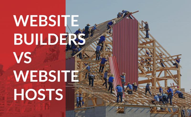 Website Builders vs Website Hosts