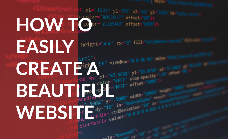 How to easily create a beautiful website