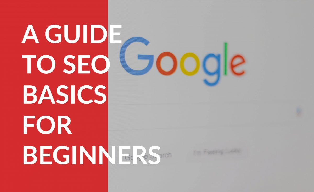 A Guide to SEO Basics for Beginners