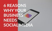 6 reasons why your business needs social media