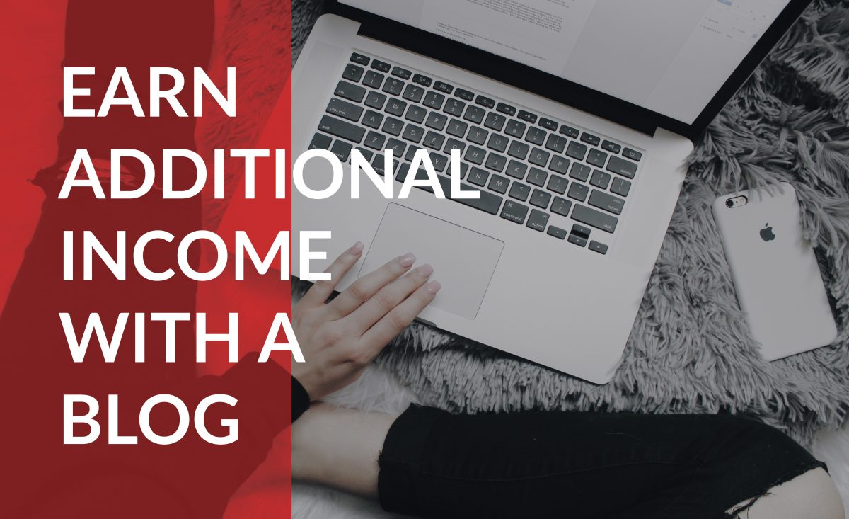 Earn additional income with a blog!