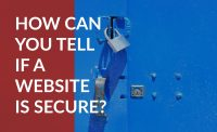 How can you tell if a website is secure?