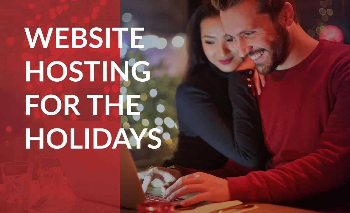 website hosting for the holidays