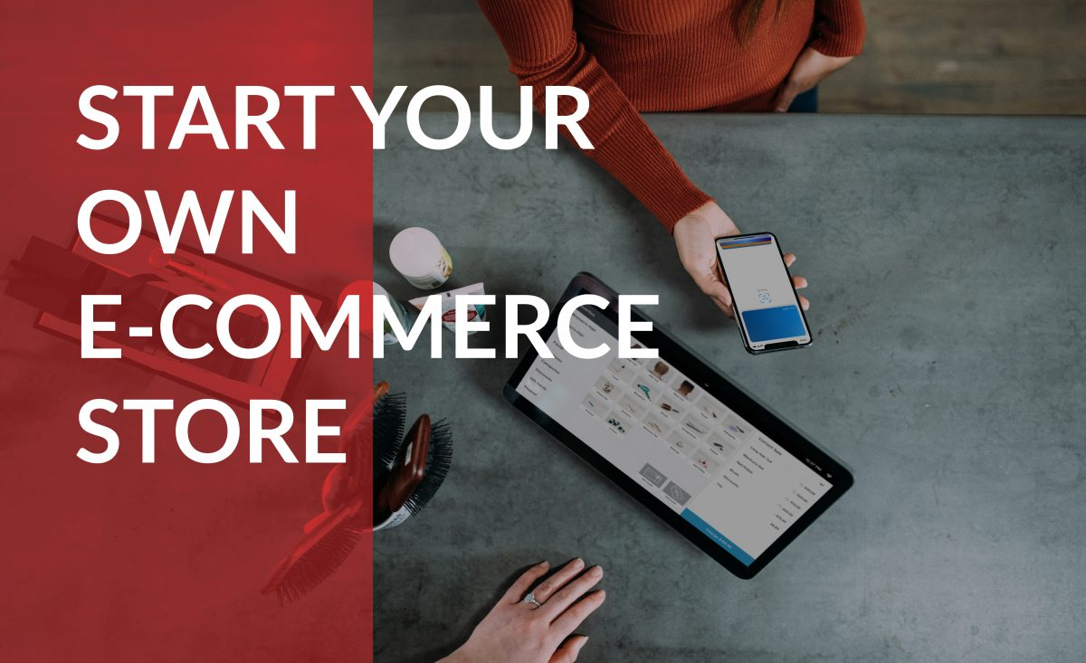 Start your own e-commerce store