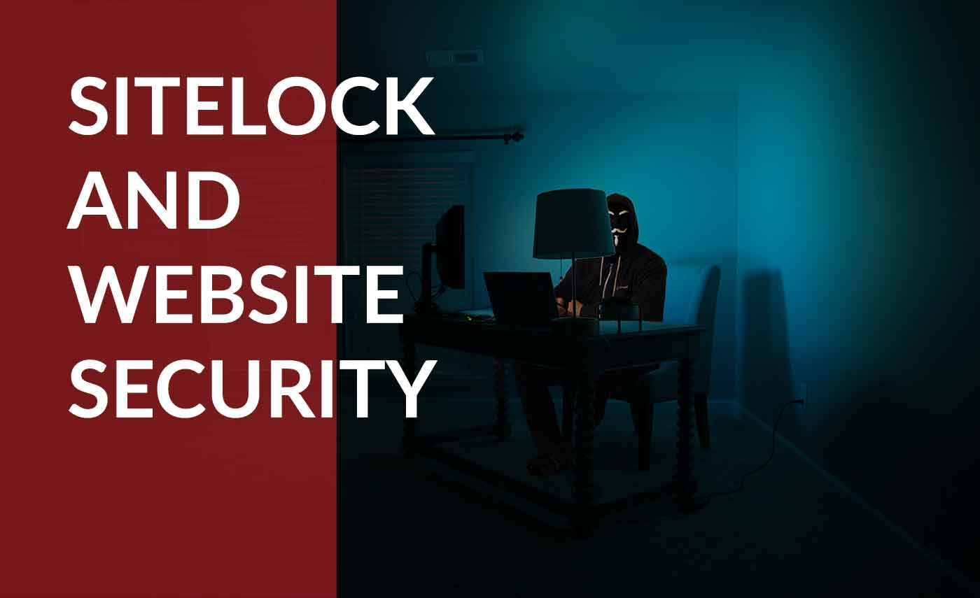 SiteLock and how it maintains your website security