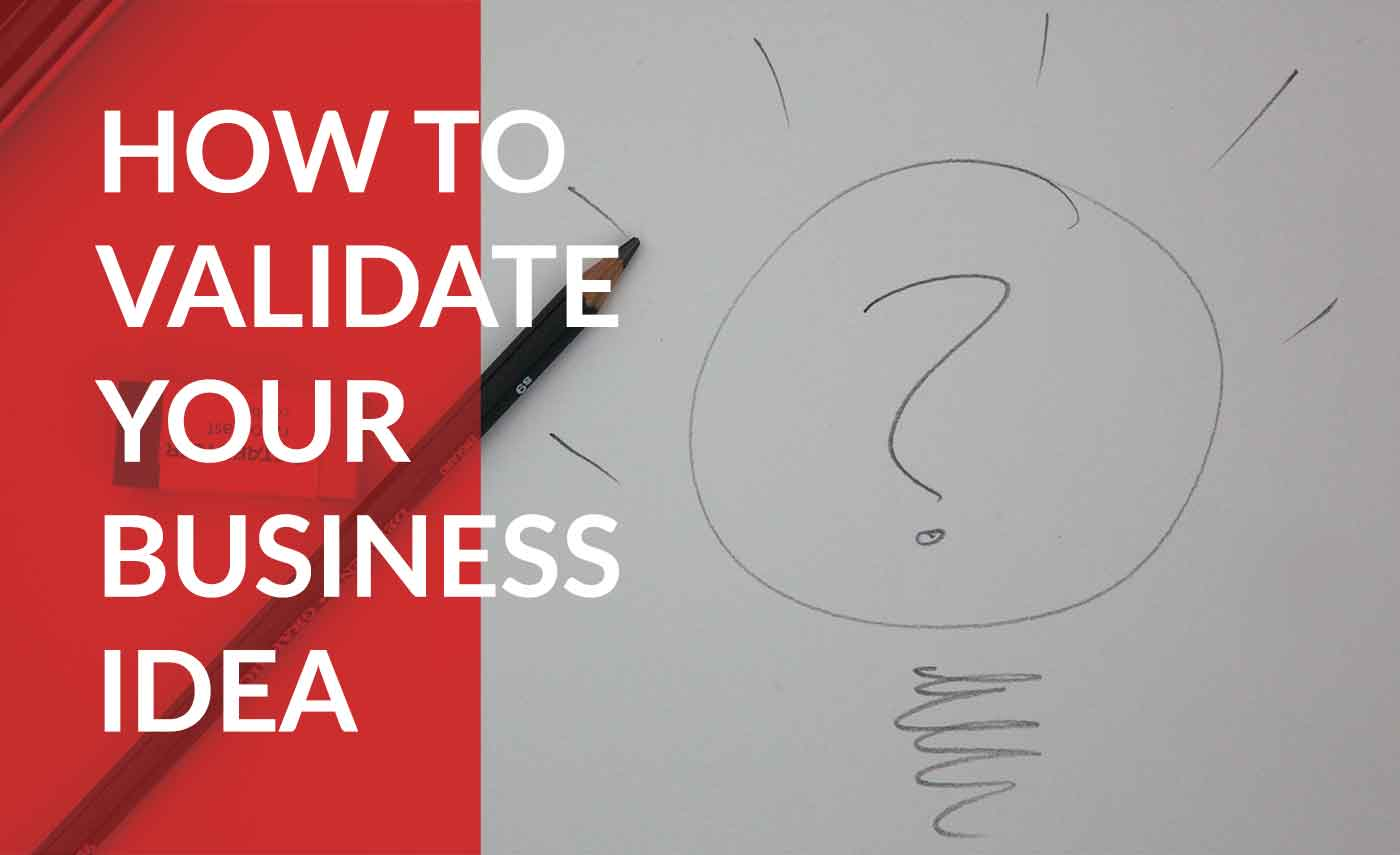 learn how to validate your business idea