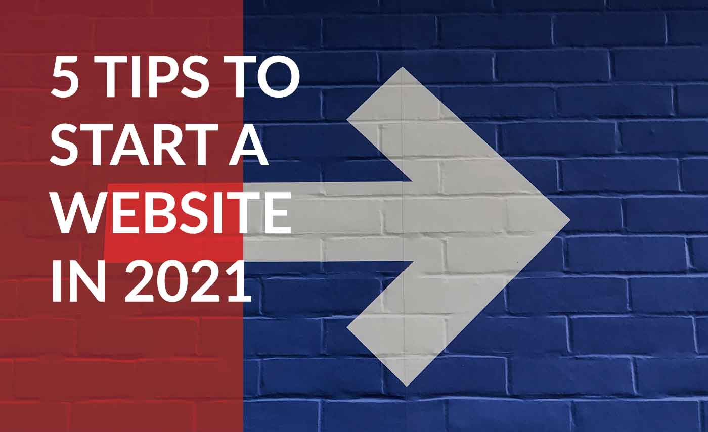 tips to start a website in 2021